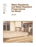 Water Repellents and Water-Repellent Preservatives for Wood