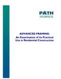 Advanced Framing: An Examination of its Practical Use in Residential Construction