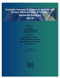 Economic Database in Support of ASHRAE 90.2 (Energy-Efficient Design of Low-Rise Residential Buildings) 1481 RP