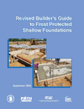 Revised Builder's Guide to Frost Protected Shallow Foundations